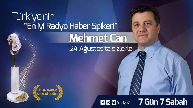 Mehmet Can'la 7 Gün 7 Sabah başlıyor.