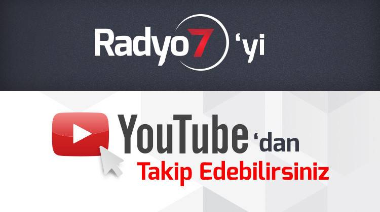 Radyo 7 Youtube'ta !