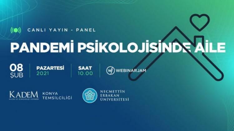 'Pandemi Psikolojisinde Aile' konulu panel Zehra Zümrüt Selçuk'un teşrifleriyle düzenleniyor