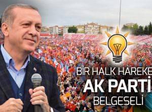BELGESEL ''BİR HALK HAREKETİ: AK PARTİ''